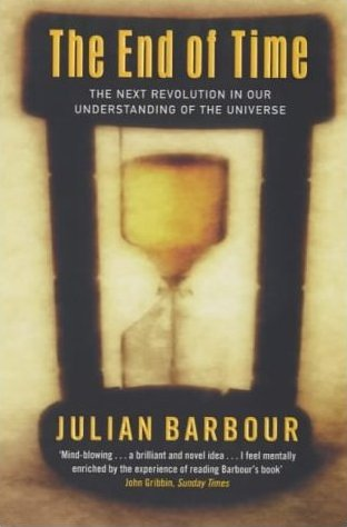 Julian Barbour, The End of Time